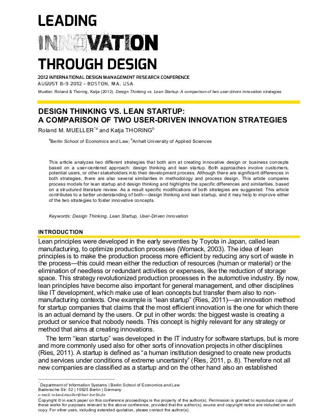 Mueller, Roland & Thoring, Katja (2012). Design Thinking vs. Lean Startup: A comparison of two user-driven innovation stra...