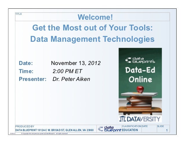 Data-Ed: Get the Most Out of Your Tools: Data Management Technologies