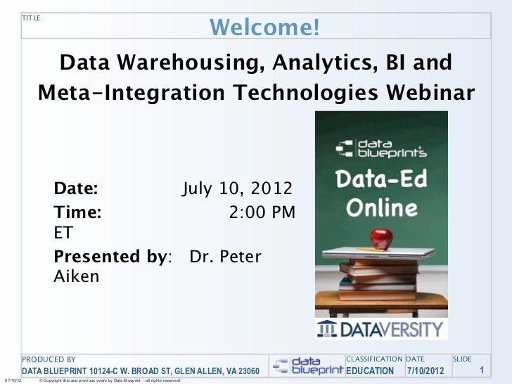 Data-Ed Online: Practical Applications for Data Warehousing, Analytics, BI, and Meta-Integration Technologies
