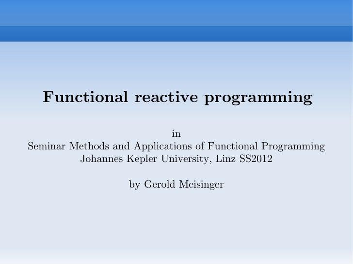 Functional Reactive Programming by Gerold Meisinger