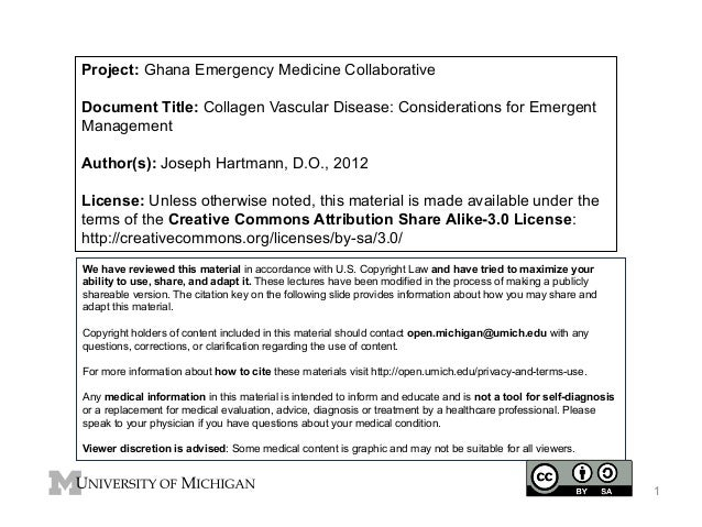 Project: Ghana Emergency Medicine Collaborative Document Title: Collagen Vascular Disease: Considerations for Emergent Man...