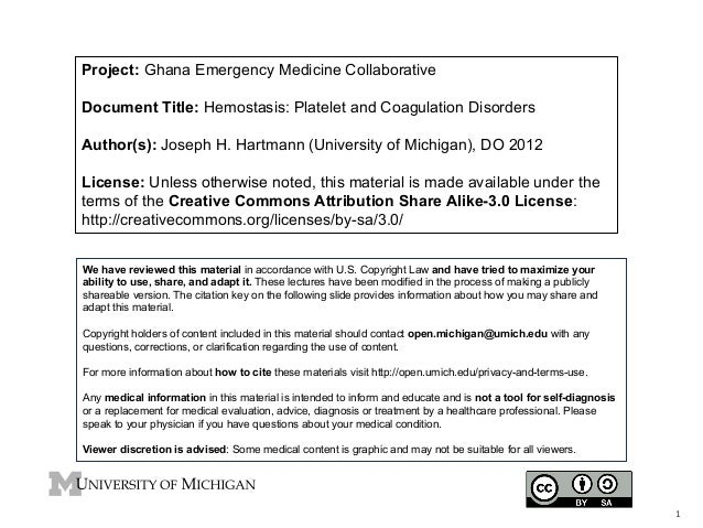 Project: Ghana Emergency Medicine Collaborative Document Title: Hemostasis: Platelet and Coagulation Disorders Author(s): ...