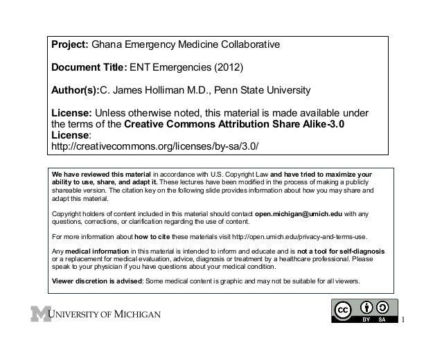 Project: Ghana Emergency Medicine Collaborative Document Title: ENT Emergencies (2012) Author(s):C. James Holliman M.D., P...