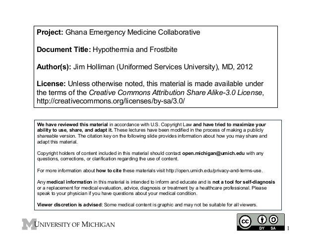Project: Ghana Emergency Medicine Collaborative Document Title: Hypothermia and Frostbite Author(s): Jim Holliman (Uniform...