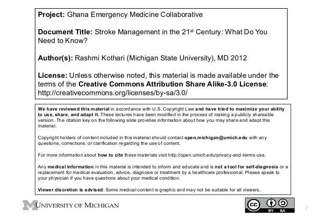 Project: Ghana Emergency Medicine Collaborative Document Title: Stroke Management in the 21st Century: What Do You Need to...