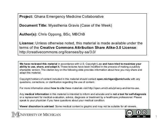Project: Ghana Emergency Medicine Collaborative Document Title: Myasthenia Gravis (Case of the Week) Author(s): Chris Oppo...