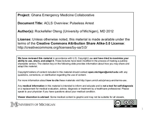 Project: Ghana Emergency Medicine Collaborative Document Title: ACLS Overview: Pulseless Arrest Author(s): Rockefeller Ote...