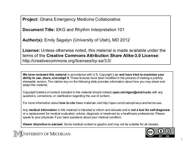 Project: Ghana Emergency Medicine Collaborative Document Title: EKG and Rhythm Interpretation 101 Author(s): Emily Sagalyn...