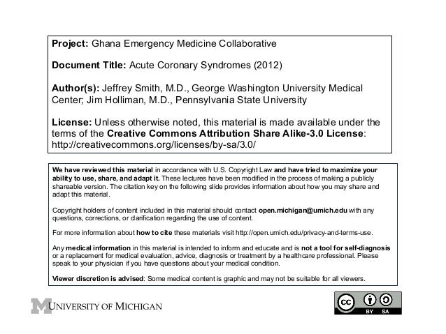 Project: Ghana Emergency Medicine Collaborative Document Title: Acute Coronary Syndromes (2012) Author(s): Jeffrey Smith, ...