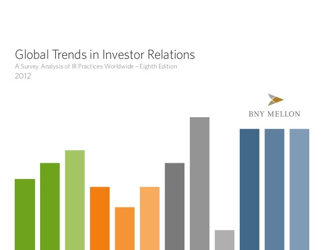 Global Trends in Investor Relations A Survey Analysis of IR Practices Worldwide – Eighth Edition 2012