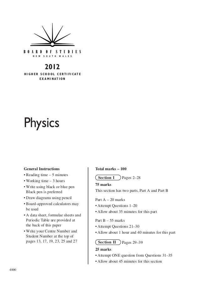 2012 H I G H E R S C H O O L C E R T I F I C AT E E X A M I N AT I O N  Physics  General Instructions • Reading time – 5 m...