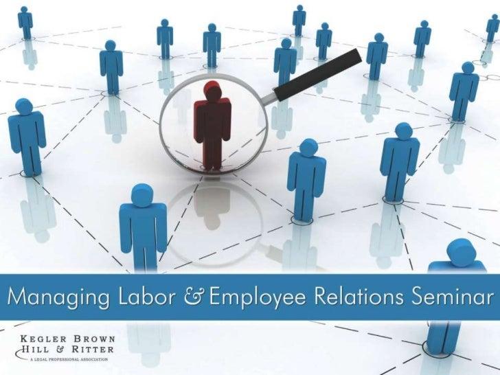 2012 Managing Labor & Employee Relations Seminar