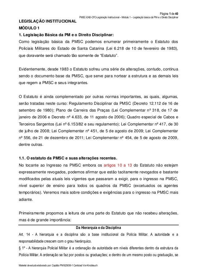 Página 1 de 40 PMSC-EAD-CFC-Legislação Institucional – Módulo 1 – Legislação básica da PM e o Direito Disciplinar Material...
