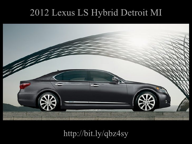 2012 Lexus LS Hybrid Detroit MI http://bit.ly/qbz4sy