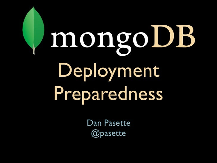 MongoSF 2012: MongoDB Deployment Preparedness