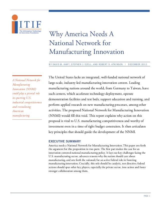 Why America Needs A                             National Network for                             Manufacturing Innovation ...