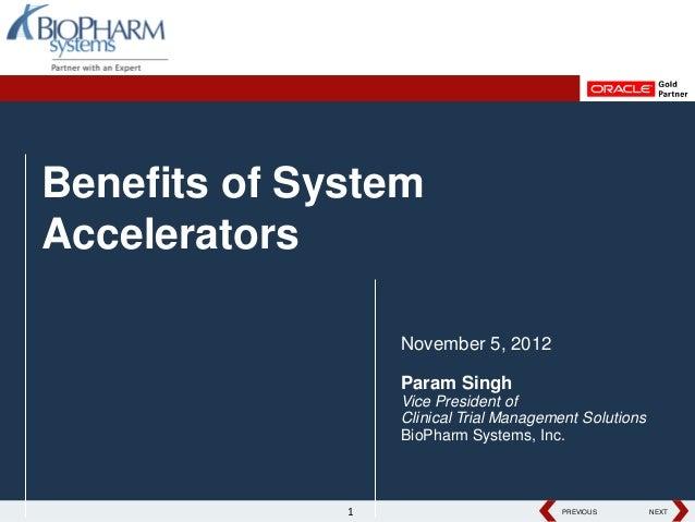 Benefits of System Accelerators