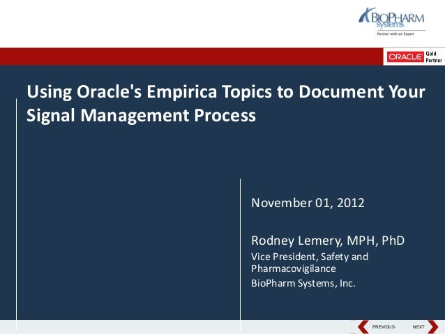 Using Oracles Empirica Topics to Document YourSignal Management Process                          November 01, 2012        ...