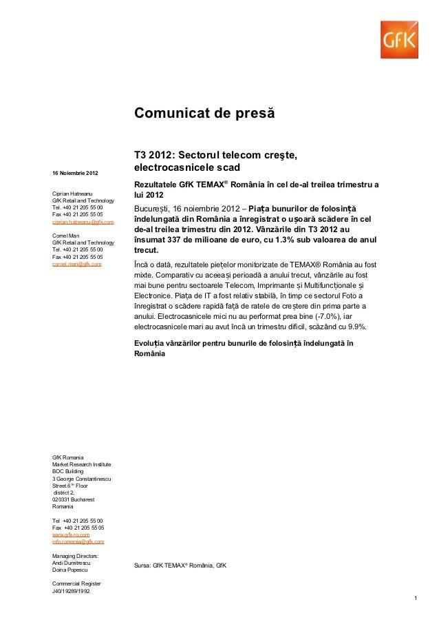 Comunicat de presă                            T3 2012: Sectorul telecom creşte,16 Noiembrie 2012                          ...