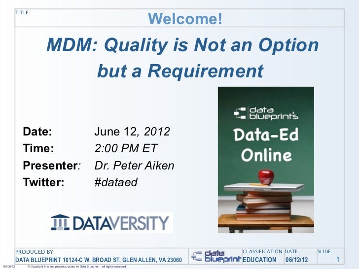 Data-Ed Online: MDM: Quality is not an Option but a Requirement