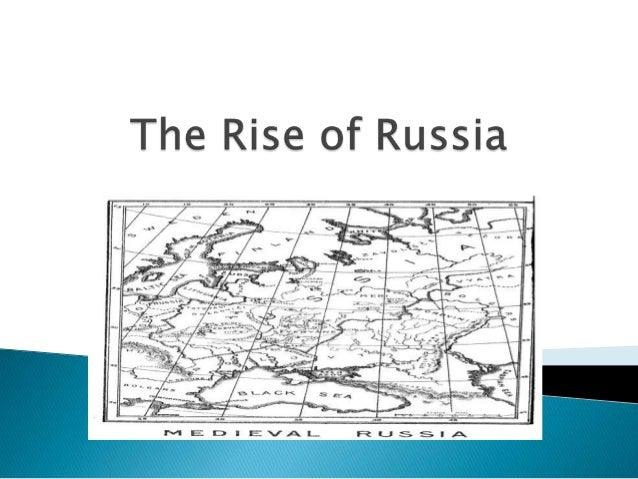    Medieval Russia connected Europe and Asia.   Three broad times zones with different    climates.   Northern Forests:...