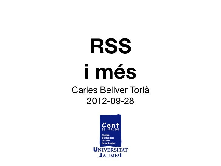 RSS i més - CENT UJI 2012