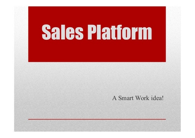 2012   sales platform - smart work - x commerciali 2
