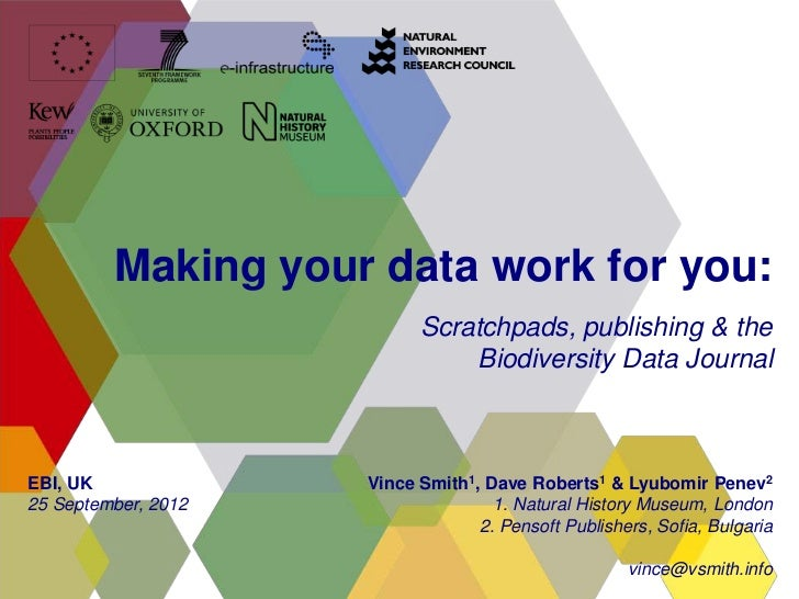 Making your data work for you:                           Scratchpads, publishing & the                               Biodi...