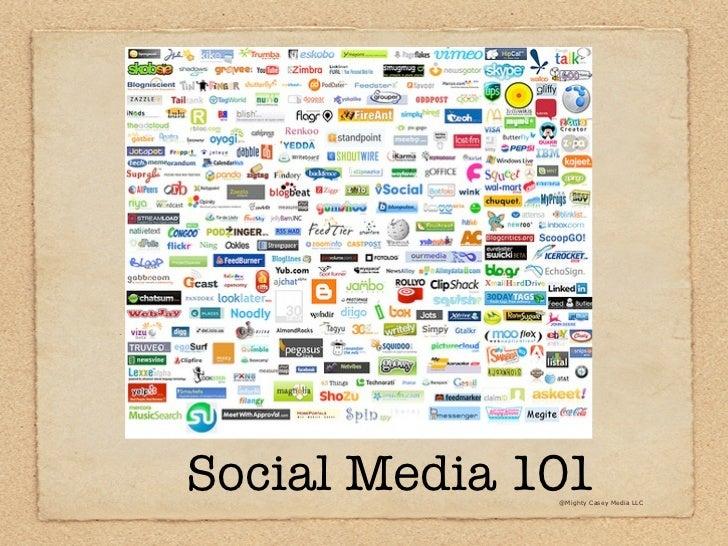 Social Media 101              @Mighty Casey Media LLC