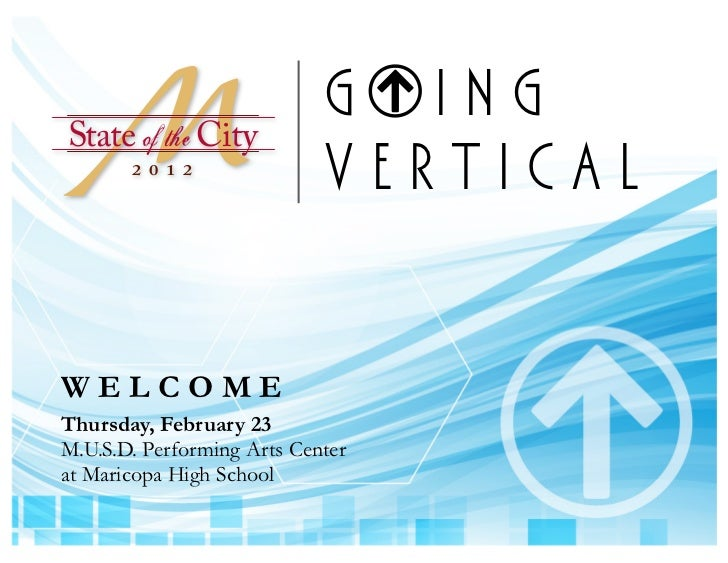 State of the City                            G ING       2 0 1 2                            VERTICALWELCOMEThursday, Febru...