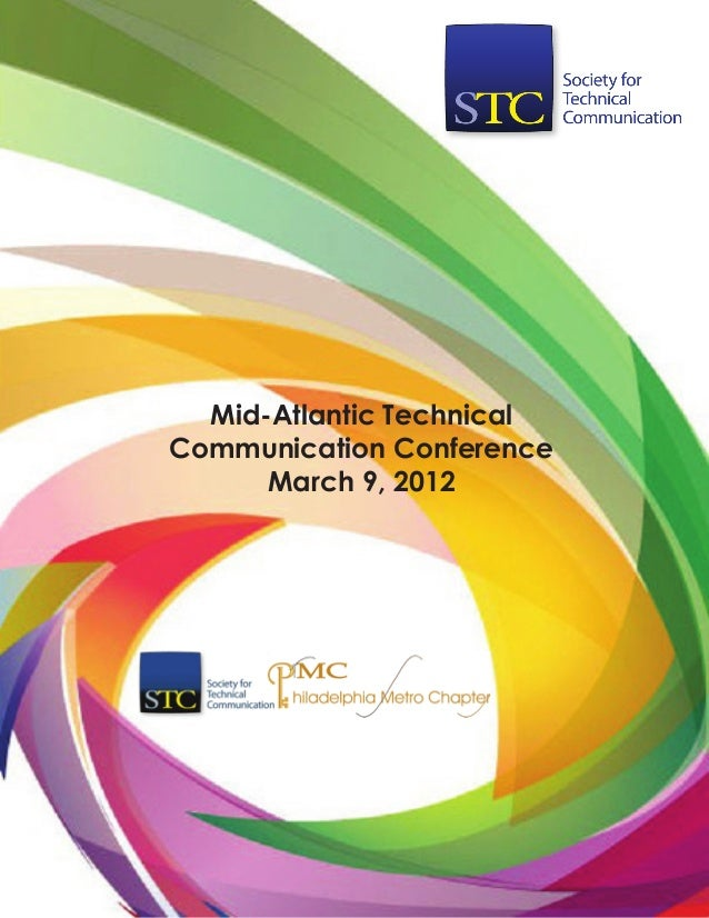 Mid-Atlantic TechnicalCommunication ConferenceMarch 9, 2012
