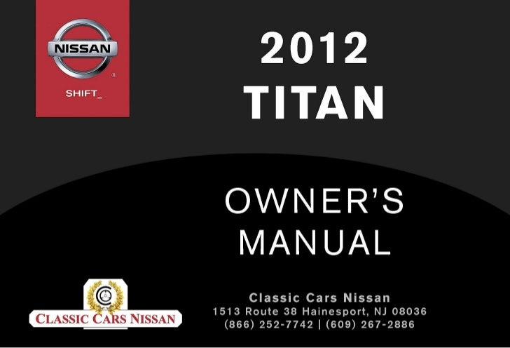 ®                          2012        TITAN                                  OWNER'S MANUALFor your safety, read carefull...