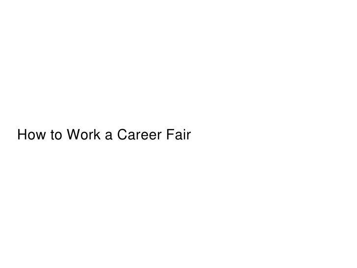 How to Work a Career Fair 2012