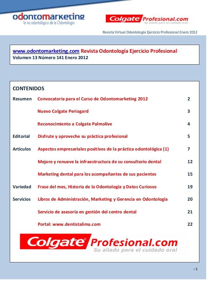 Revista Virtual Odontología Ejercicio Profesional Enero 2012www.odontomarketing.com Revista Odontología Ejercicio Profesio...