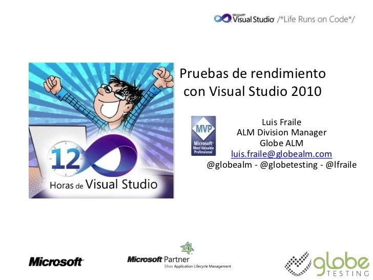 Pruebas de rendimiento con Visual Studio 2010