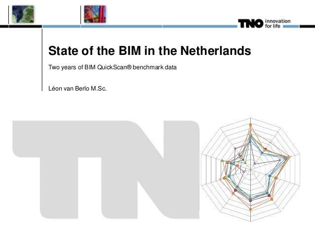 NIBS conference 2013: BIM Quickscan benchmark of BIM performance