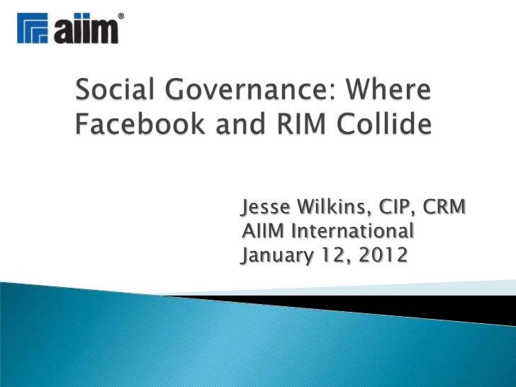 Jesse Wilkins, CIP, CRMAIIM InternationalJanuary 12, 2012