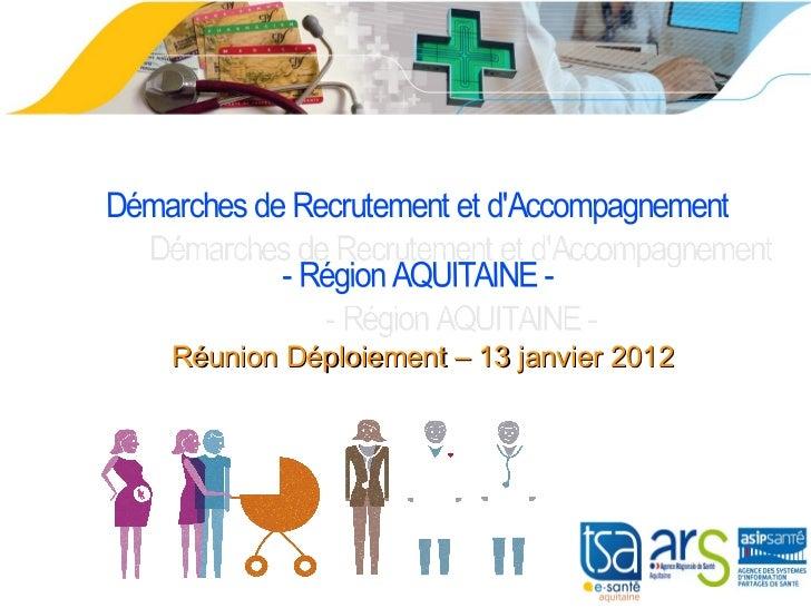 Réunion Déploiement – 13 janvier 2012