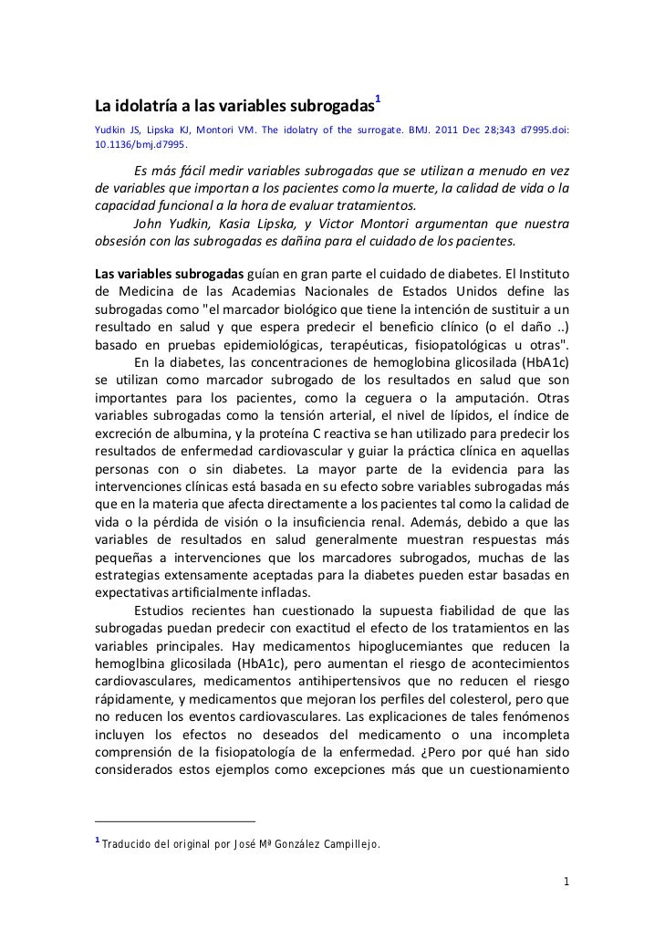 Laidolatríaalasvariablessubrogadas1Yudkin JS, Lipska KJ, Montori VM. The idolatry of the surrogate. BMJ...