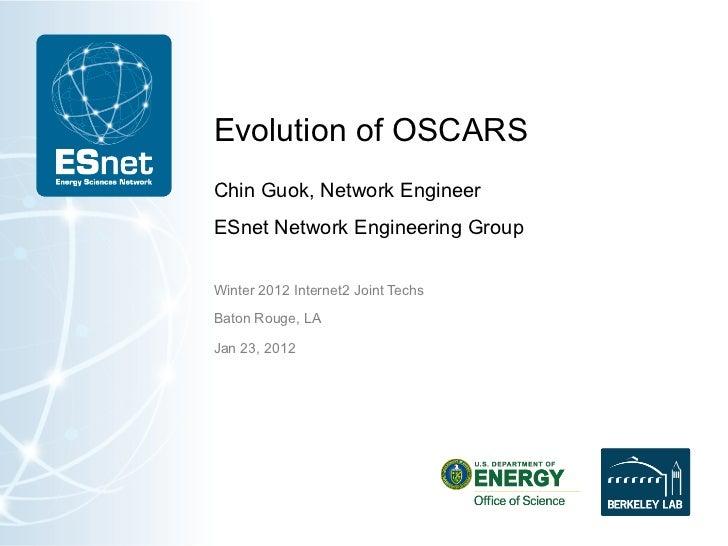 Evolution of OSCARS