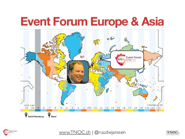 Event Forum Europe & Asia                              EFEA      www.TNOC.ch | @ruudwjanssen