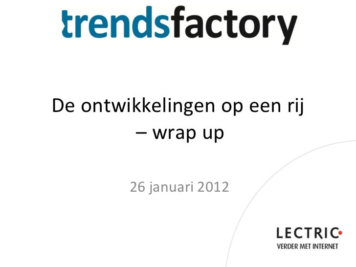 De ontwikkelingen op een rij  – wrap up 26 januari 2012