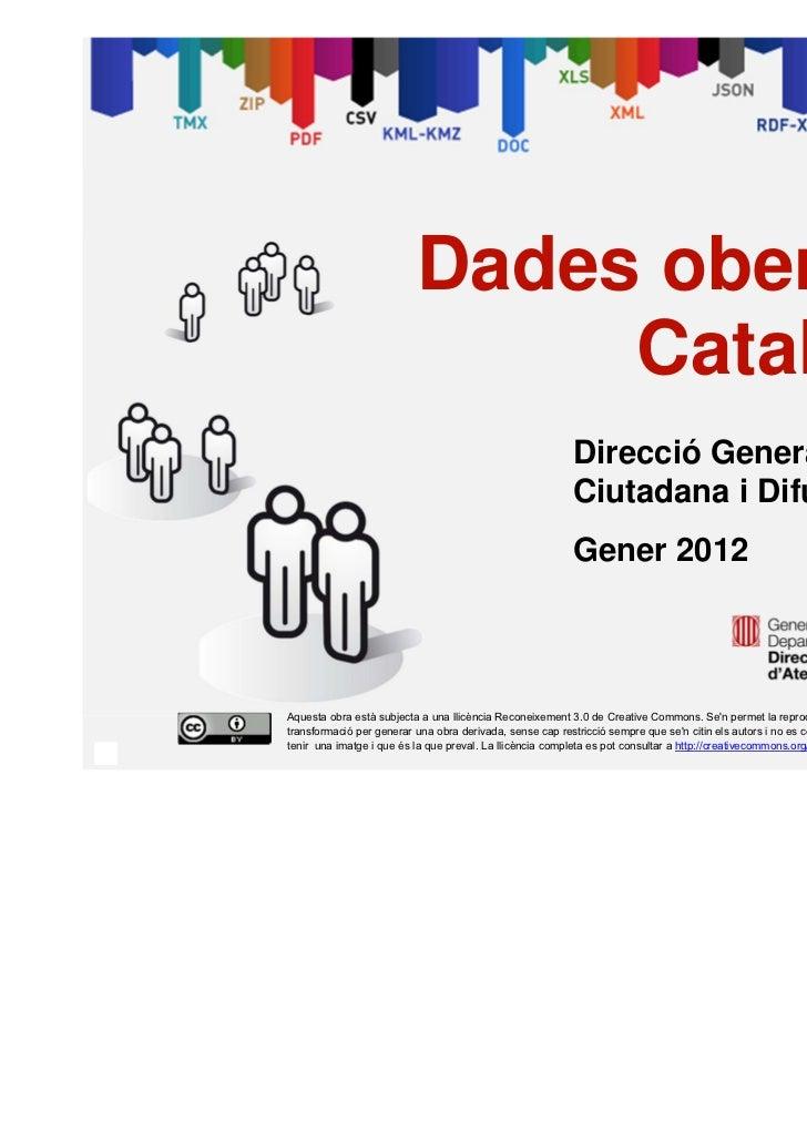 Dades obertes a                                   Catalunya                                                               ...