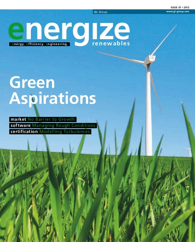 Issue 01 • 2012energıze                                                            GL Group            www.gl-group.come n...
