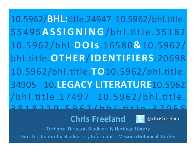 BHL: Assigning DOIs & Other Identifiers to Legacy Literature