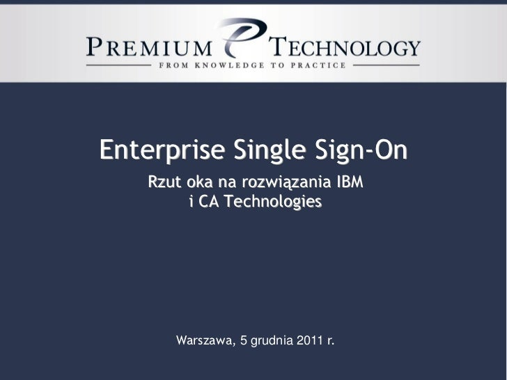 2012 Enterprise Single Sign-On (IBM vs CA)