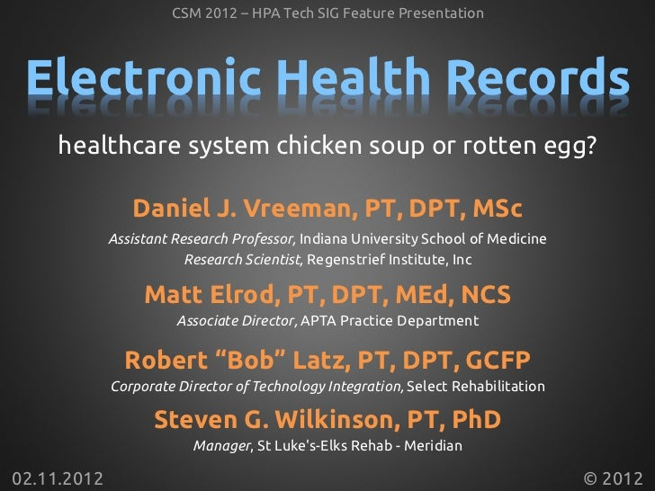 2012 02  11 EHRs - healthcare system chicken soup or rotten egg