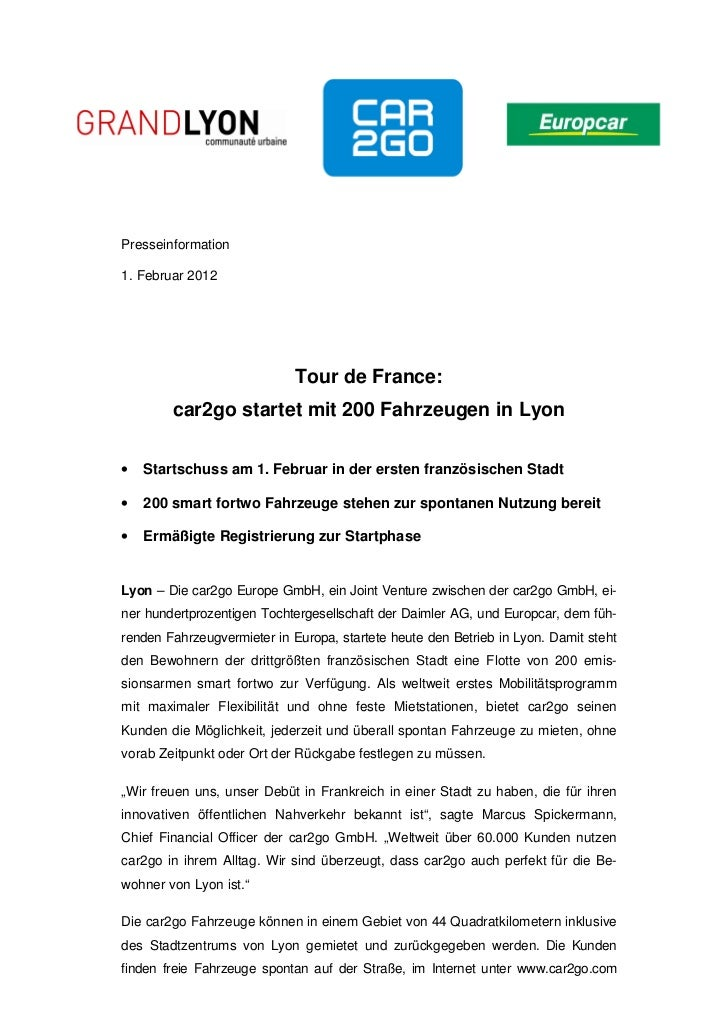 Presseinformation1. Februar 2012                             Tour de France:        car2go startet mit 200 Fahrzeugen in L...