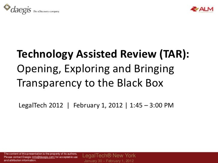 Technology Assisted Review (TAR):  Opening, Exploring and Bringing Transparency to the Black Box