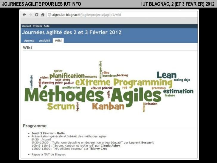 JOURNEES AGILITE POUR LES IUT INFO   IUT BLAGNAC, 2 (ET 3 FEVRIER) 2012